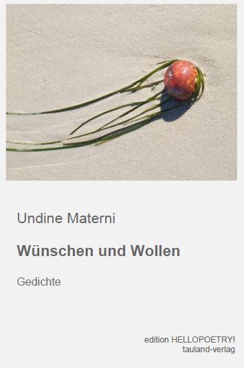 Undine Materni: Wünschen und Wollen